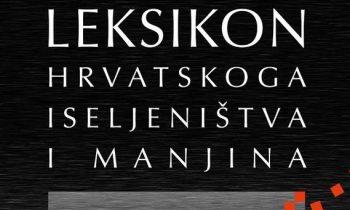 Predstavljen Leksikon hrvatskog iseljeništva i manjina